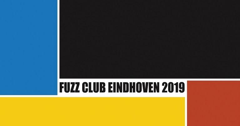 Fuzz Club Eindhoven 2019
