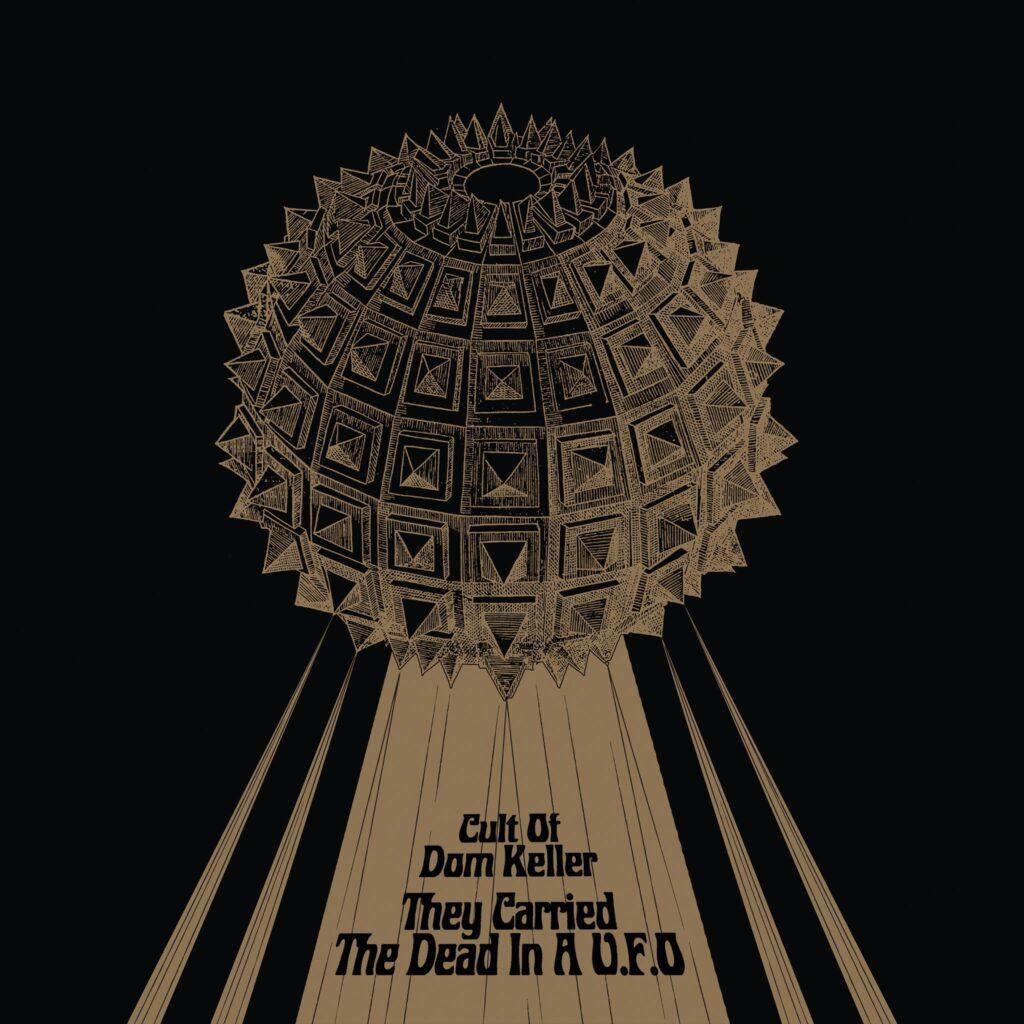 La copertina di They Carried the Dead in a U.F.O. dei Cult of Dom Keller