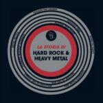 La copertina di La storia di Hard Rock & Heavy Metal
